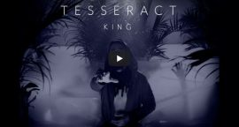 "TesseracT Nos Presenta ""King"", Su Nuevo Video."